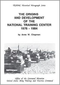 The Origins and Development of the National Training Center 1976-1984
