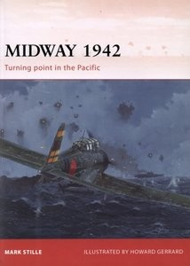 Midway 1942: Turning Point in the Pacific (Osprey Campaign 226)