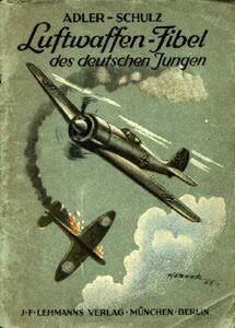 Luftwaffen-Fibel des deutschen Jungen