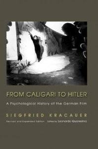 From Caligary to Hitler: A Psychological History of the German Film