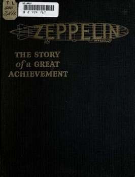 Zeppelin the Story of a Great Achievement