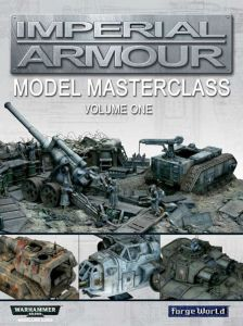 Imperial Armour: Model Masterclass volume one